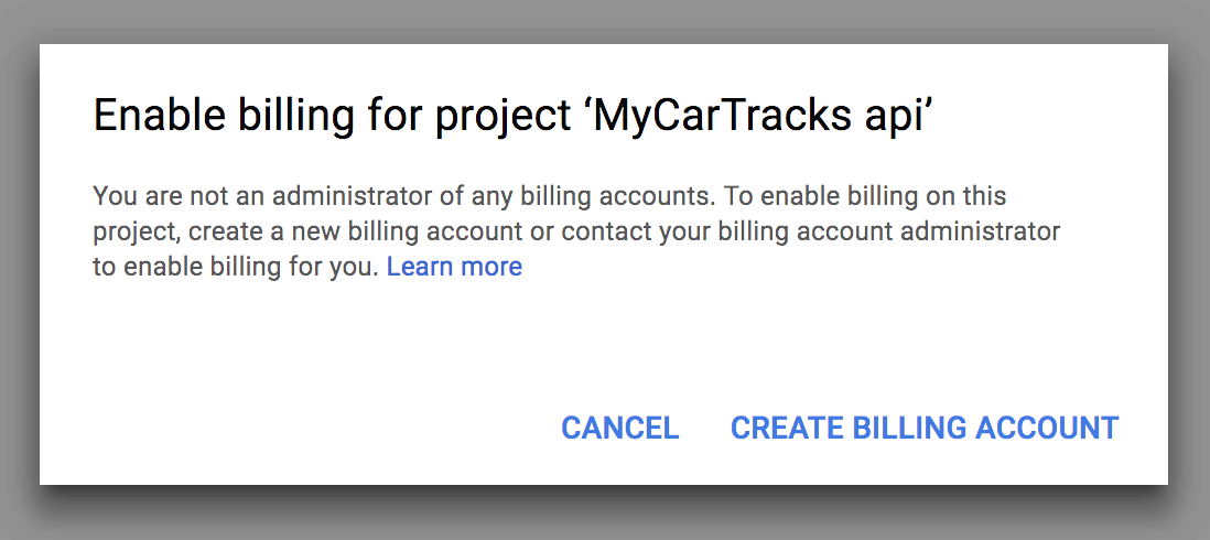 Enable Billing for Google Maps project - MyCarTracks